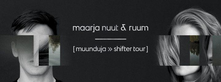 Maarja Nuut & Ruum: muunduja > shifter + Ola Szmidt