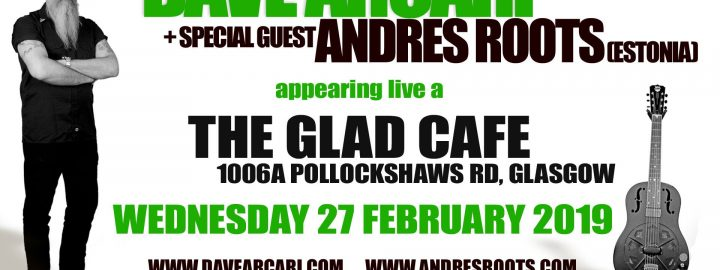 Dave Arcari and Andres Roots in Glasgow