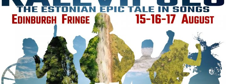 Edinburgh Festival Fringe – Kalevipoeg – The Estonian Epic Tale