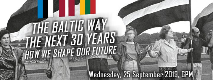 The Baltic Way. The Next 30 Years. How We Shape Our Future